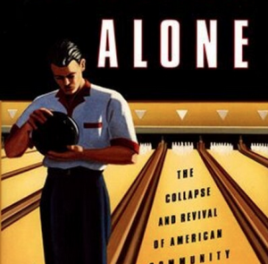 from the cover of Robert D. Putnam's book, Bowling Alone: The Collapse and Revival of American Community
